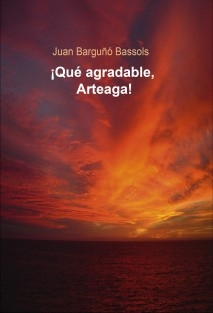 ¡Qué agradable, Arteaga!