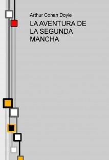 LA AVENTURA DE LA SEGUNDA MANCHA