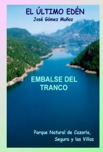 EMBALSE DEL TRANCO // Pantano en el Alto Guadalquivir