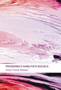 PROGRAMA D´HABILITATS SOCIALS