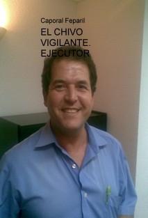 EL CHIVO VIGILANTE. EJECUTOR