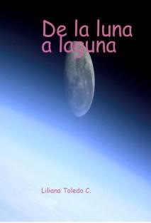 De la luna a laguna