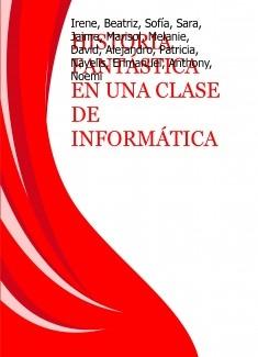 HISTORIA FANTÁSTICA EN UNA CLASE DE INFORMÁTICA