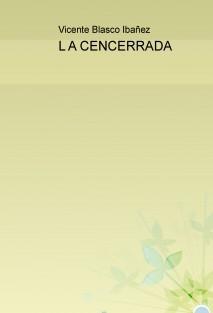 L A CENCERRADA