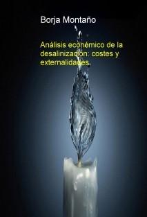 Análisis económico de la desalinización: costes y externalidades