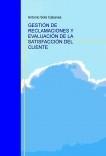 GESTION DE RECLAMACIONES Y EVALUACIÓN DE LA SATISFACCIÓN DEL CLIENTE