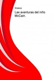 Las aventuras del niño McCain.