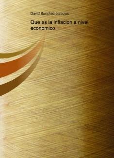 Que es la inflacion a nivel economico.