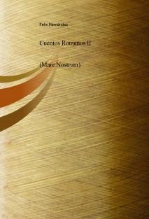 Cuentos Romanos II (Mare Nostrum)