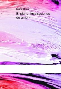 El piano, inspiraciones de amor
