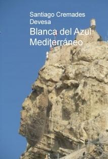 Blanca del Azul Mediterraneo