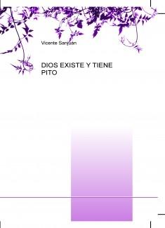 DIOS EXISTE Y TIENE PITO