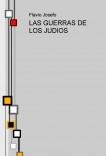 LAS GUERRAS DE LOS JUDIOS