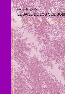 EL BAILE DE LOS QUE SOBRAN