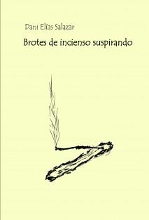 BROTES DE INCIENSO SUSPIRANDO