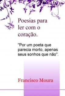 Poesias para ler com o coração.