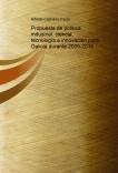 Propuesta de política industrial, ciencia, tecnología e innovación para Galicia durante 2009-2016