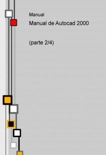 Manual de Autocad 2000 (parte 2/4)