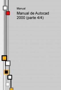 Manual de Autocad 2000 (parte 4/4)