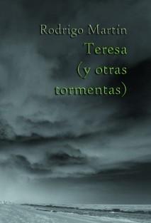 Teresa (y otras tormentas)