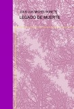 LEGADO DE MUERTE