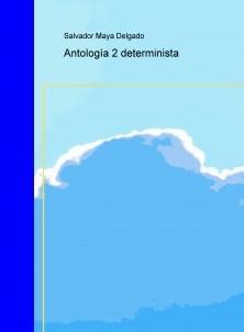 Antología 2 determinista