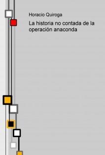 La historia no contada de la operación anaconda