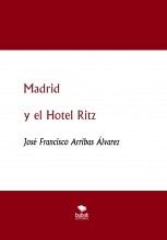 Madrid y el Hotel Ritz 1908-1936