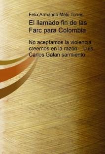 El llamado fin de las Farc para Colombia