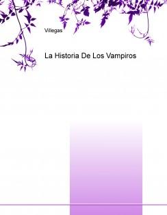 La Historia De Los Vampiros