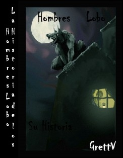 La Historia de los Hombres Lobo