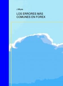 LOS ERRORES MÁS COMUNES EN FOREX