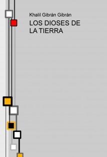 LOS DIOSES DE LA TIERRA