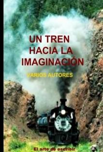 Un tren hacia la imaginación
