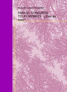 Concurso Relatos Cortos Tolky Monkys-Bubok