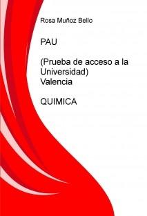 PAU (Prueba de acceso a la Universidad) - Valencia   QUIMICA
