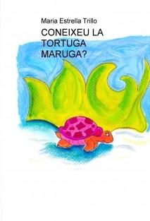CONEIXEU LA TORTUGA MARUGA?