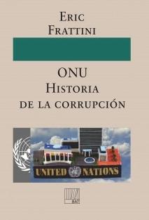 ONU Historia de la corrupción