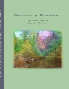 BORRASCA y REMANSO (primera parte)