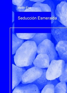 Seducción Esmeralda