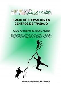 DIARIO DE FORMACIÓN EN CENTROS DE TRABAJO. CUADERNO DE PRÁCTICAS