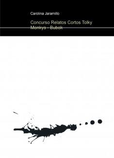 Concurso Relatos Cortos Tolky Monkys - Bubok