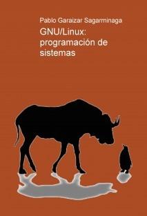 GNU/Linux: programación de sistemas
