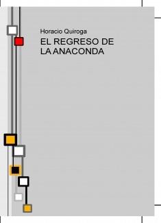 EL REGRESO DE LA ANACONDA