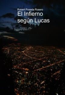 El Infierno según Lucas