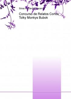 Concurso de Relatos Cortos Tolky Monkys Bubok