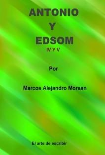 Antonio y Edson IV y V