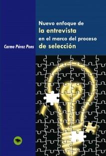 Nuevo enfoque de LA ENTREVISTA en el marco del proceso DE SELECCIÓN