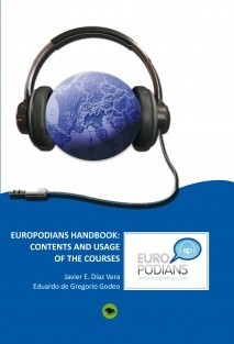 EUROPODIANS LANGUAGE COURSES FOR MOBILE TECHNOLOGIES: CONTENTS AND USAGE OF THE COURSES