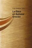 La Ética en Baltasar Gracián